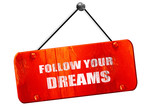 follow your dreams, 3D rendering, vintage old red sign