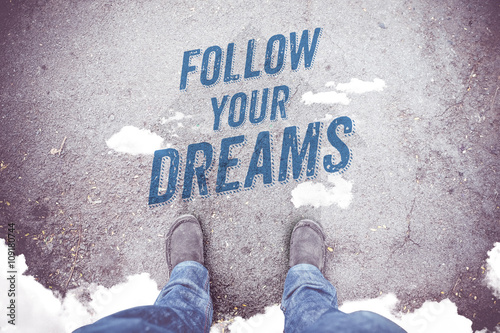 "Poster Inspiration quote : "" Follow your dreams"" on aerial view of shoe"