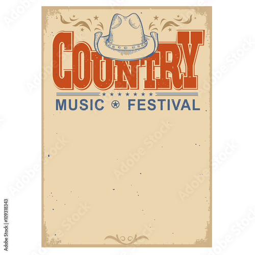 Fotobehang Vintage Poster Poster music festival background with cowboy hat.Vector isolated