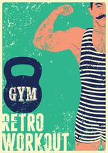 Typografische Gym Vintage Grunge Plakatentwurf mit starken Mann. Retro Vektor-Illustration.