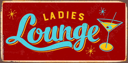 Retro metal sign - Vintage Style Ladies Lounge