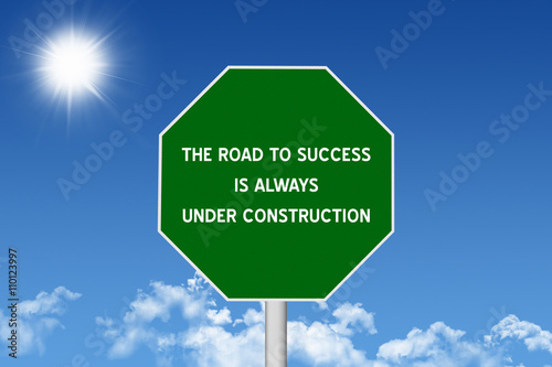 Road to Success Inspirational Quote Sign Photo by jaykoppelman