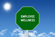Employee Wellness sign
