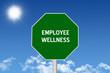 Employee Wellness sign