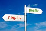 Negativ oder positiv?