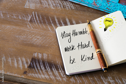Handwritten text Stay humble, work hard, be kind Poster