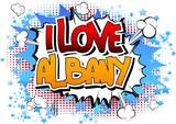 I Love Albany - Comic book style word.
