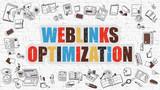Weblinks Optimization Concept. Modern Line Style Illustration. Multicolor Weblinks Optimization Drawn on White Brick Wall. Doodle Icons. Doodle Design Style of  Weblinks Optimization  Concept.