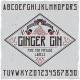 Ginger Gin vintage typeface with decoration on sample label design.