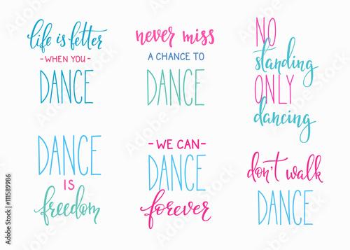 Fotobehang Positive Typography Dance studio quote lettering set