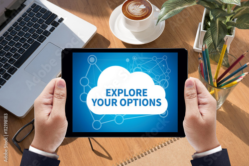 EXPLORE YOUR OPTIONS Poster