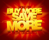 Buy more save more, sale banner