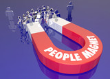 People Magnet Attract Draw Pull Audience Together Words 3d Illus