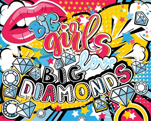 Fototapeta Pop art Big girl love big diamonds quote type with lips, diamonds, ring and stars vector elements. Bang, explosion decorative halftone poster illustration.