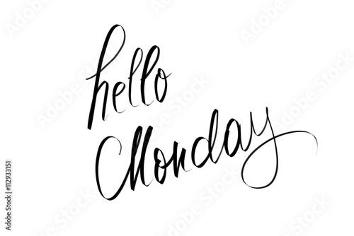 Hello Monday motivational message
