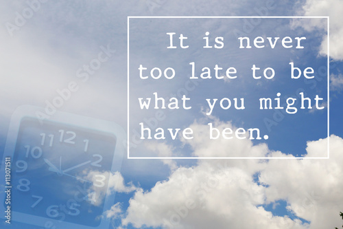 Inspirational quote on blue sky background design with alarm clock. Motivational background. Photo by nipol