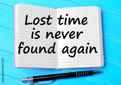 Text Lost time is never found again Poster