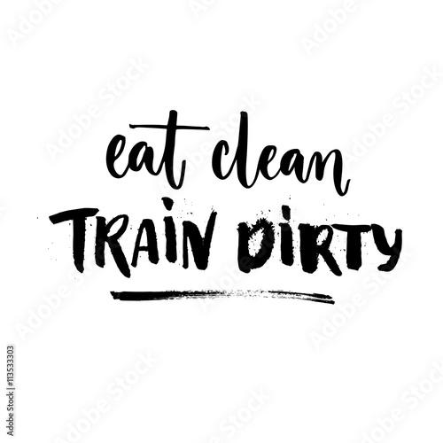 Plakát Eat clean, train dirty