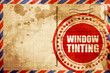 window tinting, red grunge stamp on an airmail background