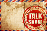 Talk show, red grunge stamp on an airmail background