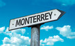 Monterrey direction sign in a concept image