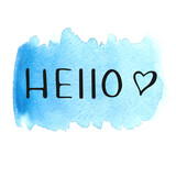 "Hello lettering with hand drawn heart on watercolor stain. Hand drawn ""Hello"". Raster illustration. Watercolor background. Colorful abstract texture. Design elements."