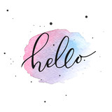 Hello lettering on watercolor stain.  Vector illustration. Watercolor background. Colorful abstract texture. Design elements. Watercolor splash. Vector