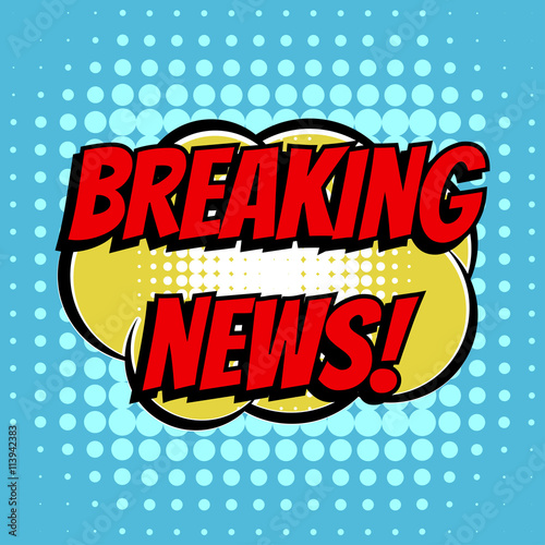 Breaking news comic book bubble text retro style