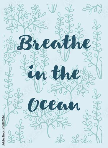 delikatne-recznie-rysowane-kartke-z-zyczeniami-z-wodorostami-i-tekst-oddech-w-oceanie-motyw-morski