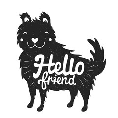 smiley face dog and lettering text - hello friend