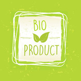 bio product with leaf sign in frame over green old paper backgro