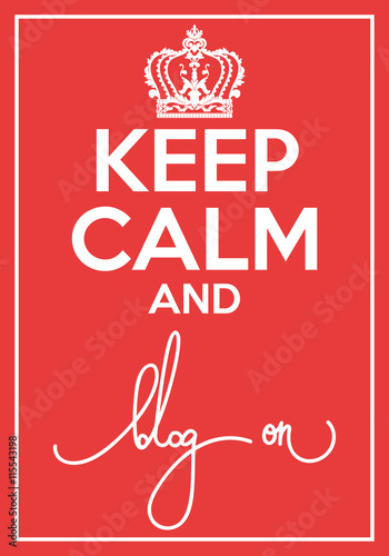 Vector poster with quote keep calm and blog on Plakát