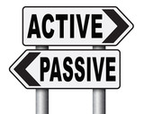 active passive take action or wait taking initiative and participate.