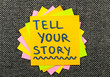 tell your story suggestion on a sticky note against fabric texture