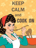 "Illustration with massage""Keep calm and cook on"""