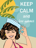 "Retro style illustration with message ""Keep calm and love summer"