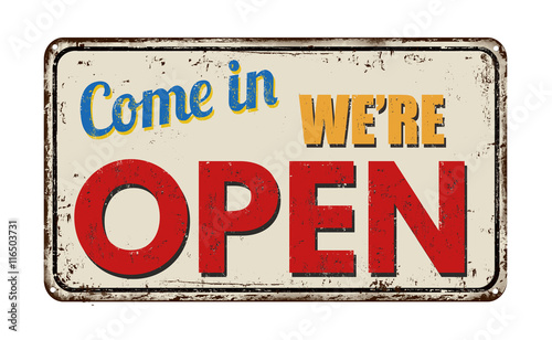 Come in we're open vintage sign