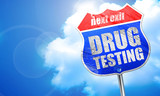 drug testing, 3D rendering, blue street sign