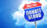 donate blood, 3D rendering, blue street sign