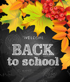 Welcome back to school background with  autumn leaves and rowan berries. Template Vector.