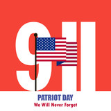 Patriot Day September 11, 2001 background. We Will Never Forget. Vector illustration.