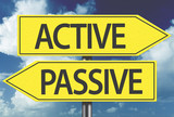Active x Passive yellow sign