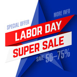 Labor Day Super Sale promotion advertising banner design, special offer