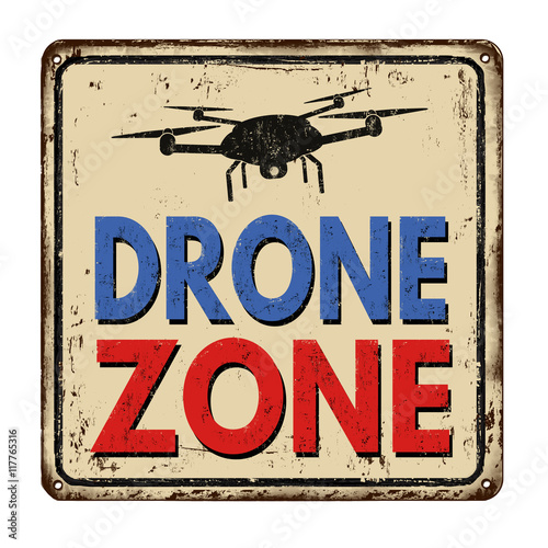 Drone Zone vintage rusty retro sign