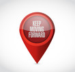 keep moving forward pointer sign concept