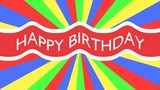 Happy birthday - red flag on colorful striped background. HD animation.