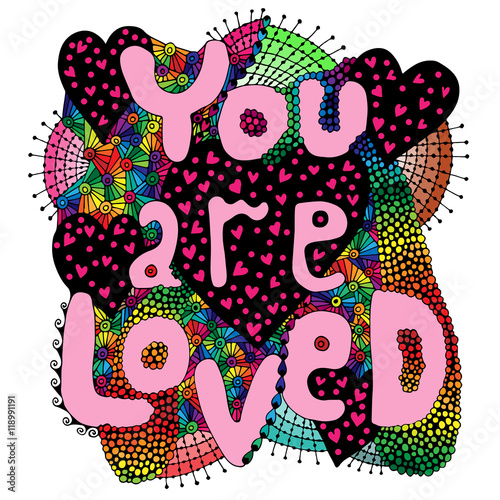 Obraz Colorful abstract vector word lettering You are loved