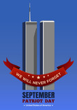 Patriot Day background. September 11 attacks, 9.11. Twin Towers of the World Trade Center. Vector illustration - 119024505