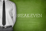 Break-even text on blackboard