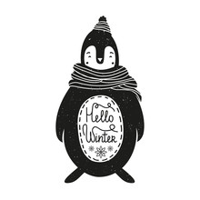 Cute vector hand drawn style illustration with monochrome penguin in scarf. Hello winter - hand lettering